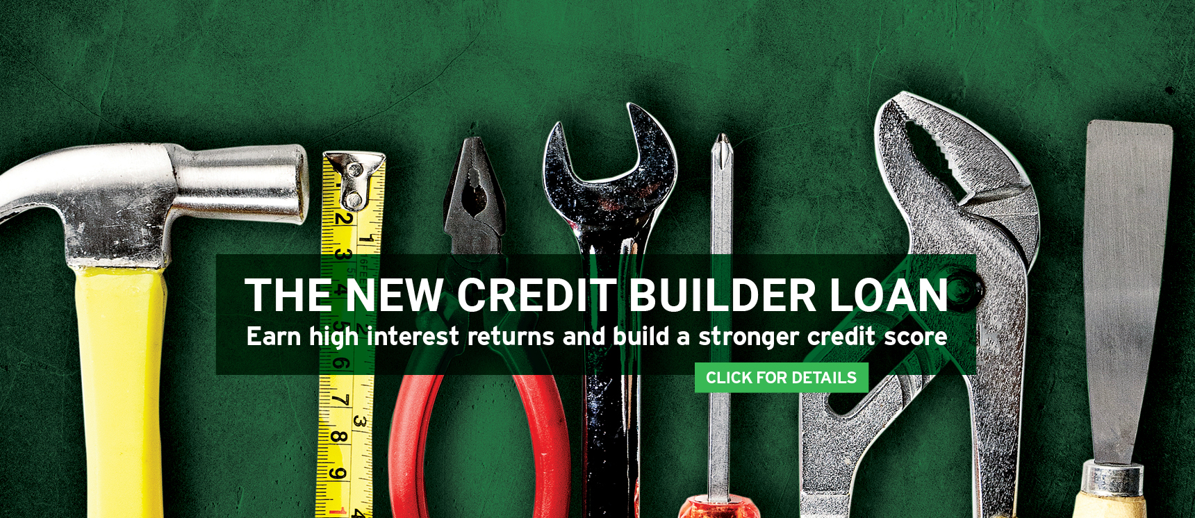 Set of tools featuring a click through to get details about the new credit builder loan
